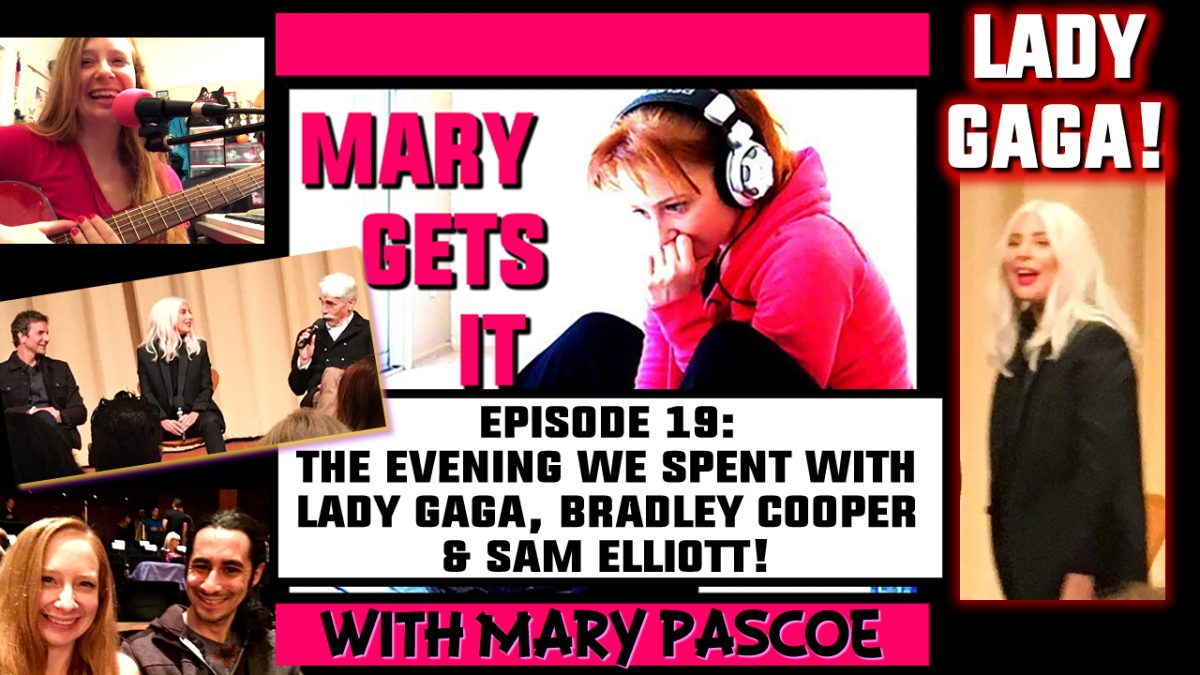 Episode 19 – The Evening We Spent with Lady Gaga, Bradley Cooper & Sam Elliott