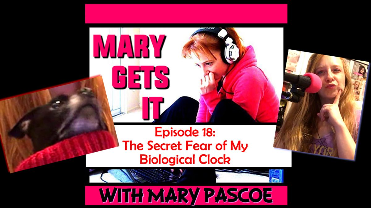 Episode 18 – The Secret Fear of My Biological Clock