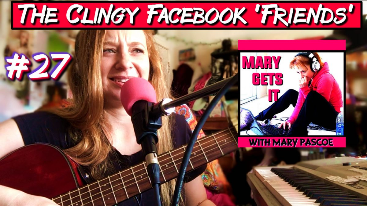 Episode 27 – The Clingy Facebook 'Friends'