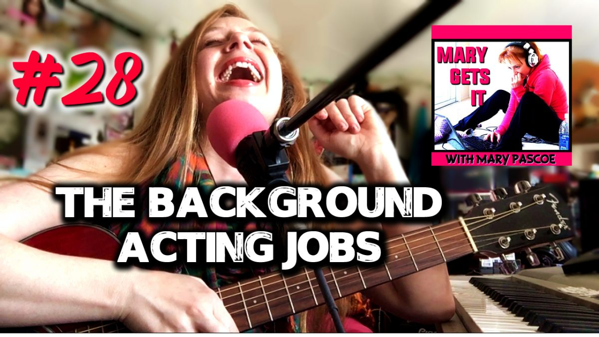 Episode 28 – The Background Acting Jobs